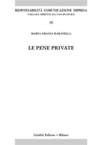 Libro Le pene private M. Grazia Baratella