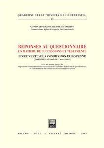 Libro Reponses au questionnaire en matiere de successions et testaments. Livre Vert de la Commission Europenne