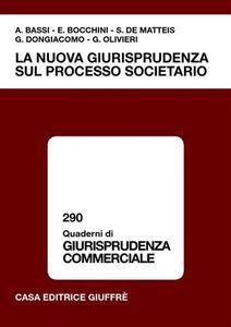 Libro La nuova giurisprudenza sul processo societario