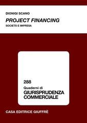 Project financing. Società e impresa