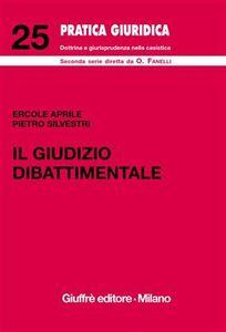 Libro Il giudizio dibattimentale Ercole Aprile , Pietro Silvestri
