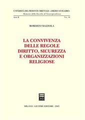 La convivenza delle regole. Diritto, sicurezza e organizzazioni religiose