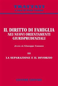 Libro Il diritto di famiglia nei nuovi orientamenti giurisprudenziali. Vol. 3: La separazione e il divorzio.