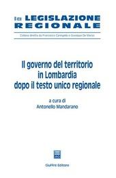 Il governo del territorio in Lombardia dopo il Testo Unico regionale