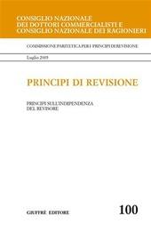 Principi di revisione. Documento 100. Principi sull'indipendenza del revisore