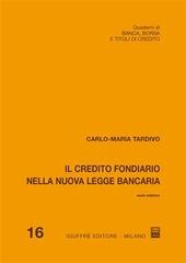 Il credito fondiario nella nuova legge bancaria