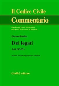 Dei legati. Art. 649-673 - Giovanni Bonilini - copertina