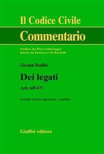 Libro Dei legati. Art. 649-673 Giovanni Bonilini
