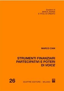 Libro Strumenti finanziari partecipativi e poteri di voice Marco Cian