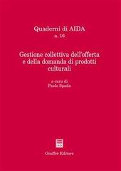 Gestione collettiva dell'offerta e della domanda di prodotti culturali