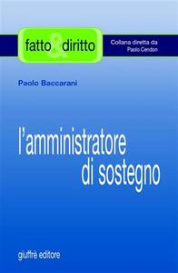 Libro L' amministratore di sostegno Paolo Baccarani