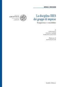 Libro La disciplina Ires dei gruppi di imprese Luigi Bucci , Viviana Capozzi , Marianna Gallucci