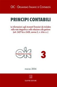 Libro Principi contabili. Vol. 3: Le informazioni sugli strumenti finanziari da includere nella nota integrativa e nella relazione sulla gestione.