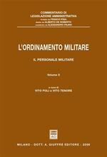 L' ordinamento militare. Vol. 2: Il personale militare.
