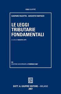 Libro Le leggi tributarie fondamentali Gaspare Falsitta , Augusto Fantozzi