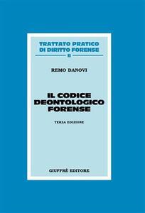 Il codice deontologico forense - Remo Danovi - copertina