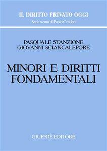 Foto Cover di Minori e diritti fondamentali, Libro di Pasquale Stanzione,Giovanni Sciancalepore, edito da Giuffrè