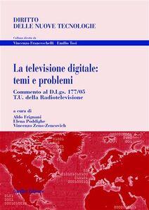 Foto Cover di La televisione digitale: temi e problemi, Libro di AA.VV edito da Giuffrè