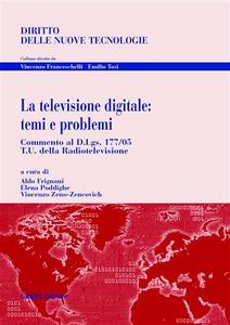 Libro La televisione digitale: temi e problemi Aldo Frignani , Elena Poddighe , Vincenzo Zeno Zencovich