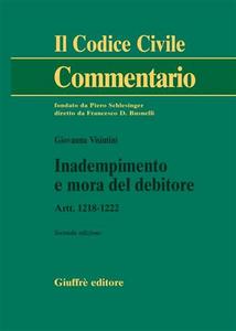 Libro Inadempimento e mora del debitore. Artt. 1218-1222 Giovanna Visintini