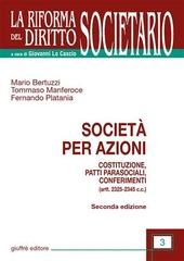 Società per azioni. Costituzione, patti parasociali, conferimenti. (artt. 2325-2345 C.c.)
