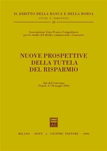 Foto Cover di Nuove prospettive della tutela del risparmio, Libro di  edito da Giuffrè