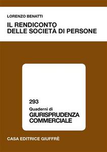 Libro Il rendiconto delle società di persone Lorenzo Benatti