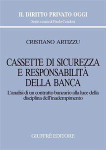 Libro Cassette di sicurezza e responsabilità della banca Cristiano Artizzu