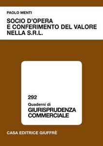 Libro Socio d'opera e conferimento del valore nella Srl Paolo Menti
