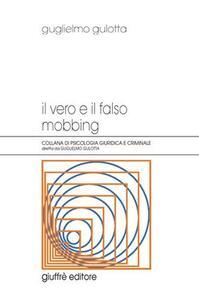 Il vero e il falso mobbing