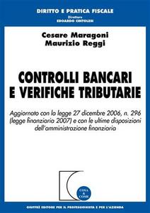 Libro Controlli bancari e verifiche tributarie Cesare Maragoni , Maurizio Reggi