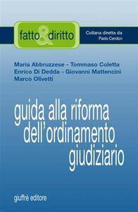 Libro Guida alla riforma dell'ordinamento giudiziario
