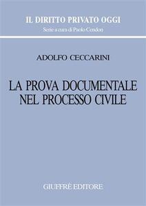 La prova documentale nel processo civile