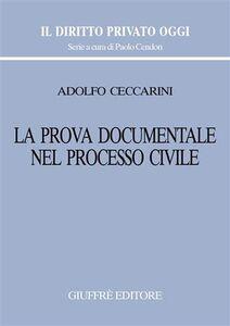 Foto Cover di La prova documentale nel processo civile, Libro di Adolfo Ceccarini, edito da Giuffrè