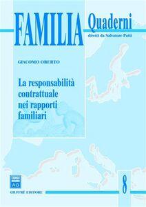 Libro La responsabilità contrattuale nei rapporti familiari Giacomo Oberto