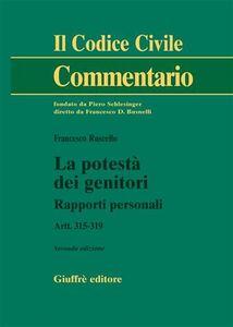 Libro La potestà dei genitori. Rapporti personali. Artt. 315-319 Francesco Ruscello