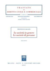 Libro Le società in genere. Le società di persone Francesco Galgano