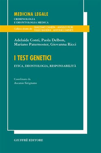Libro I test genetici. Etica, deontologia, responsabilità
