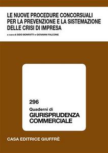 Libro Le nuove procedure concorsuali per la prevenzione e la sistemazione delle crisi di impresa. Atti del Convegno (Lanciano, 17-18 marzo 2006)