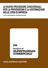 Le nuove procedure concorsuali per la prevenzione e la sistemazione delle crisi di impresa. Atti del Convegno (Lanciano, 17-18 marzo 2006)