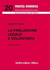 Libro La prelazione legale e volontaria Roberto Triola