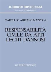Responsabilità civile da atti leciti dannosi
