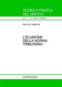 Libro L' elusione della norma tributaria Paolo M. Tabellini