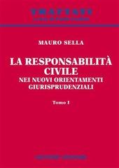 La responsabilità civile nei nuovi orientamenti giurisprudenziali