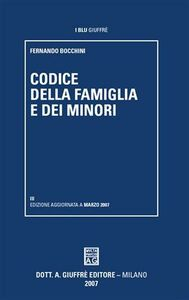 Foto Cover di Codice della famiglia e dei minori, Libro di Fernando Bocchini, edito da Giuffrè