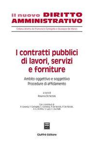 Foto Cover di I contratti pubblici di lavori, servizi e forniture. Ambito oggettivo e soggettivo. Procedure di affidamento. Vol. 1, Libro di  edito da Giuffrè