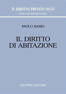 Libro Il diritto di abitazione Paolo Basso