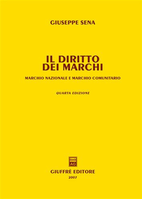 Il diritto dei marchi. Marchio nazionale e marchio comunitario