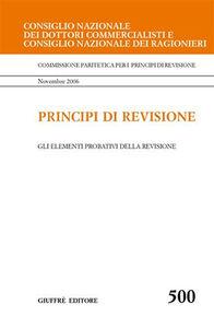 Foto Cover di Principi di revisione. Documento 500. Gli elementi probativi della revisione, Libro di  edito da Giuffrè