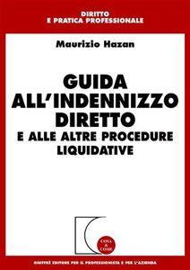 Foto Cover di Guida all'indennizzo diretto e alle altre procedure liquidative, Libro di Maurizio Hazan, edito da Giuffrè